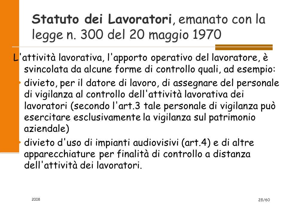 2008 28/60 Statuto dei Lavoratori, emanato con la legge n.