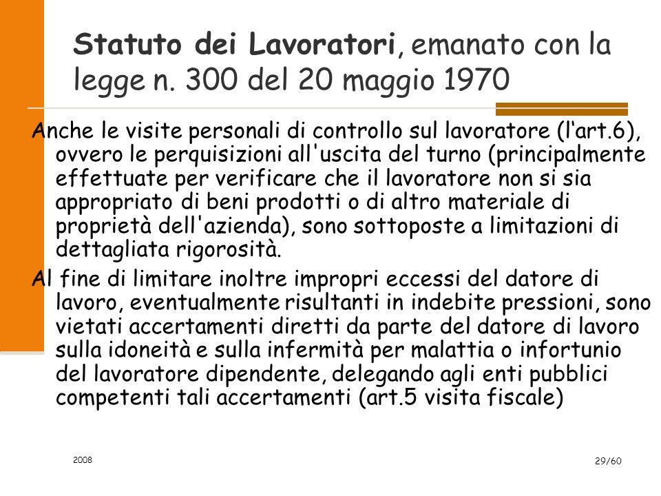 2008 29/60 Statuto dei Lavoratori, emanato con la legge n.