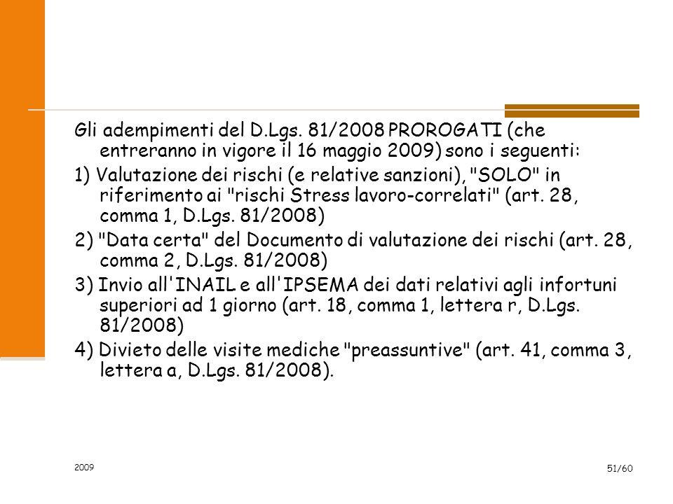 2009 51/60 Gli adempimenti del D.Lgs.