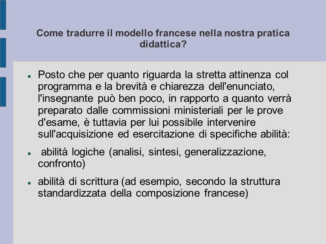 Come tradurre il modello francese nella nostra pratica didattica.