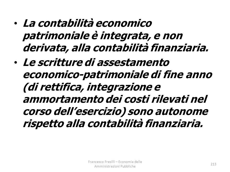 La contabilità economico patrimoniale è integrata, e non derivata, alla contabilità finanziaria.