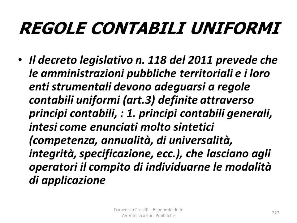 REGOLE CONTABILI UNIFORMI Il decreto legislativo n.