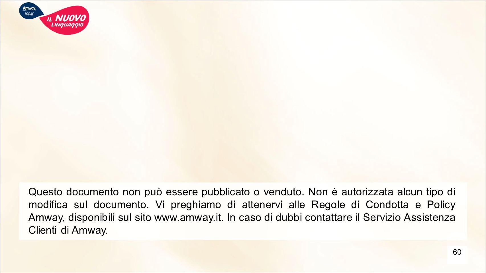 Questo documento non può essere pubblicato o venduto. Non è autorizzata alcun tipo di modifica sul documento. Vi preghiamo di attenervi alle Regole di