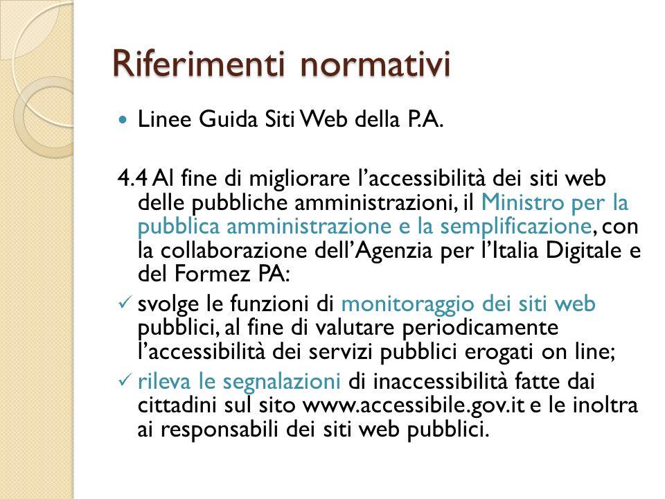 Riferimenti normativi Linee Guida Siti Web della P.A.