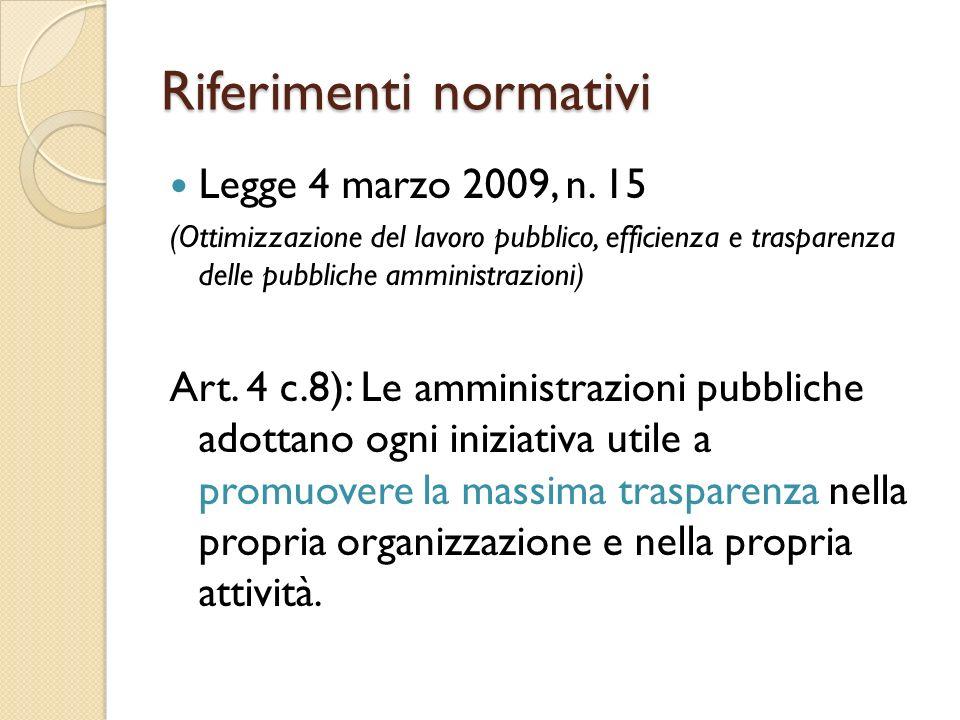Riferimenti normativi Legge 4 marzo 2009, n.