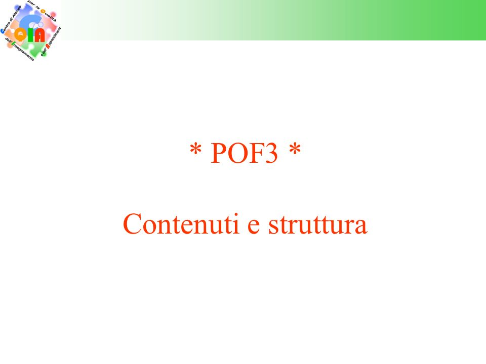 Contenuti dai integrare nel POF3 I Riferimenti generali e di contesto « Art.