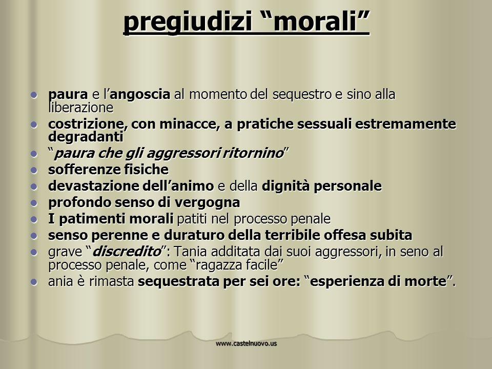 """www.castelnuovo.us pregiudizi """"morali"""" paura e l'angoscia al momento del sequestro e sino alla liberazione paura e l'angoscia al momento del sequestro"""