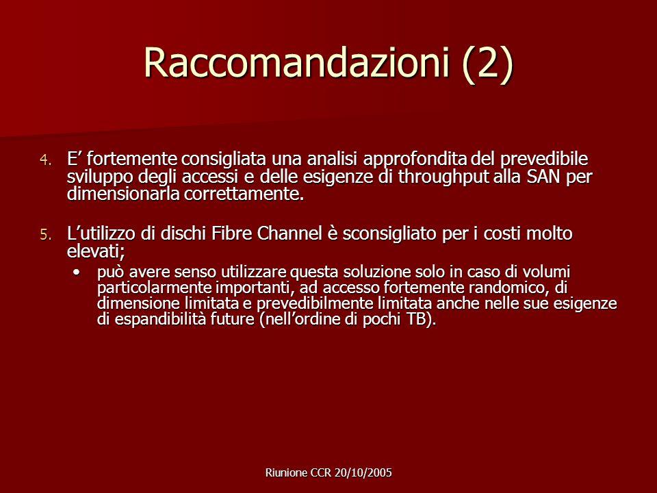 Riunione CCR 20/10/2005 Raccomandazioni (2) 4.