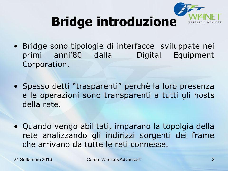 """Bridge introduzione Bridge sono tipologie di interfacce sviluppate nei primi anni'80 dalla Digital Equipment Corporation. Spesso detti """"trasparenti"""" p"""