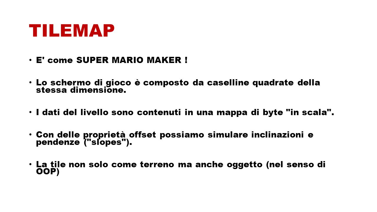TILEMAP E come SUPER MARIO MAKER .
