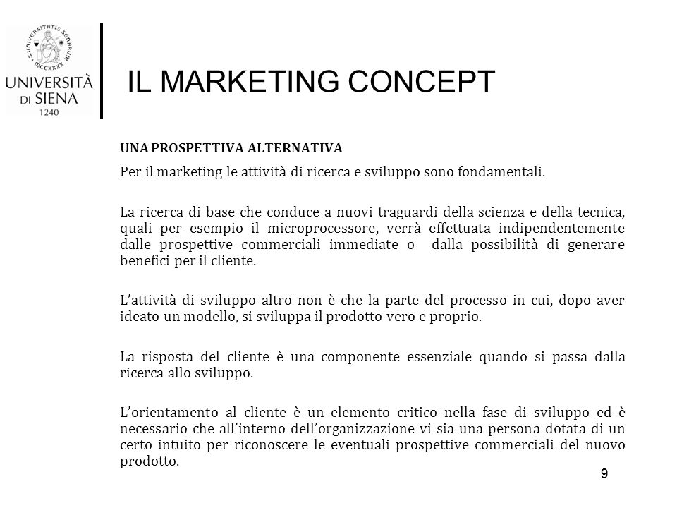 IL MARKETING CONCEPT IL RUOLO DEL MARKETING MANAGER Marketing manager è intenzionalmente una definizione generica, dal momento che in un'azienda vi sono molti manager che hanno ruoli diversi all'interno dell'area funzionale marketing.