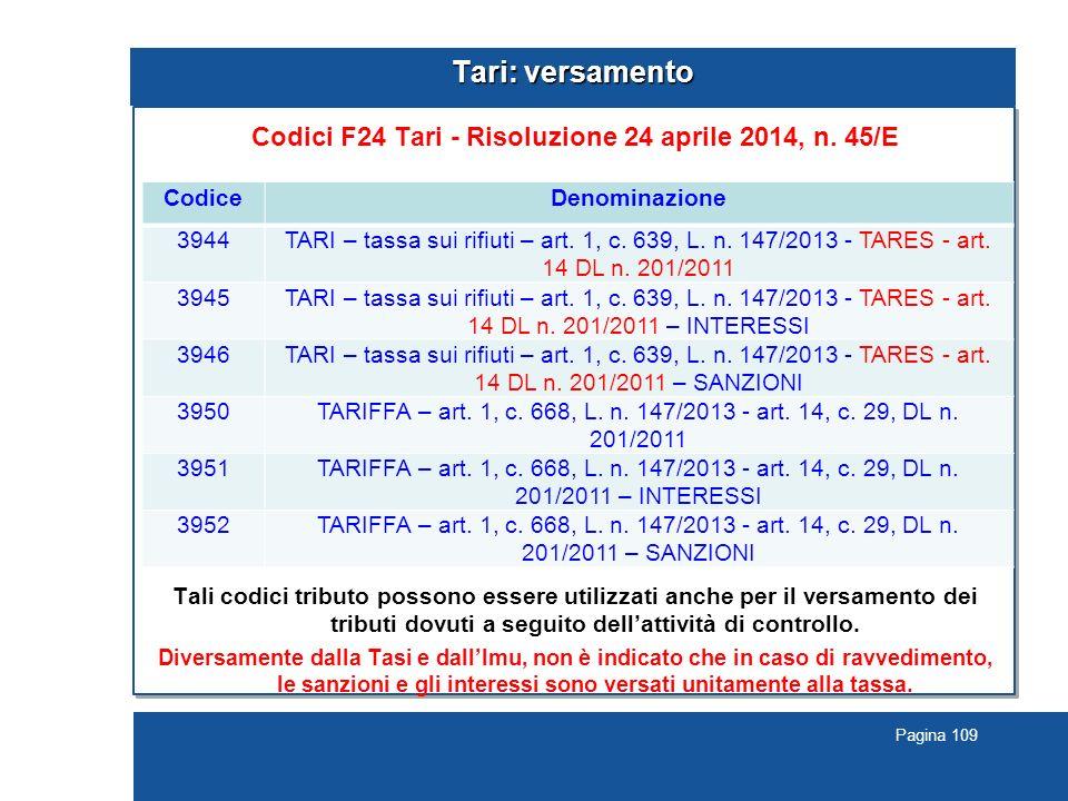 Pagina 109 Tari: versamento Codici F24 Tari - Risoluzione 24 aprile 2014, n.