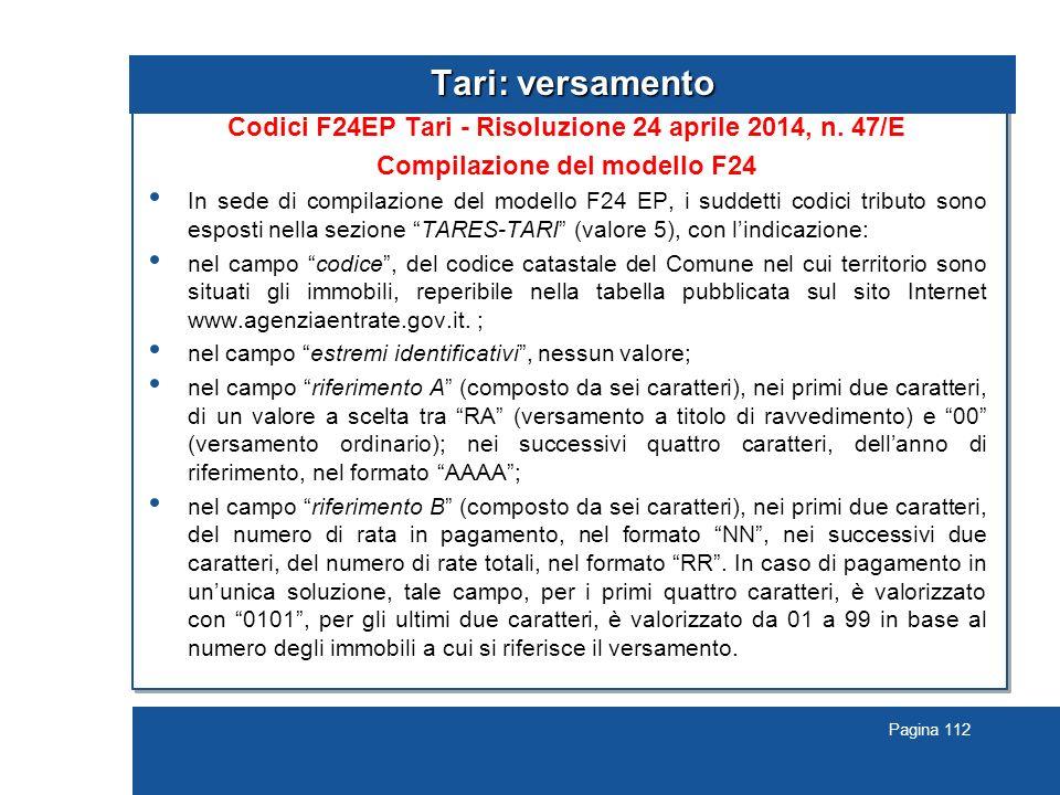 Pagina 112 Tari: versamento Codici F24EP Tari - Risoluzione 24 aprile 2014, n.
