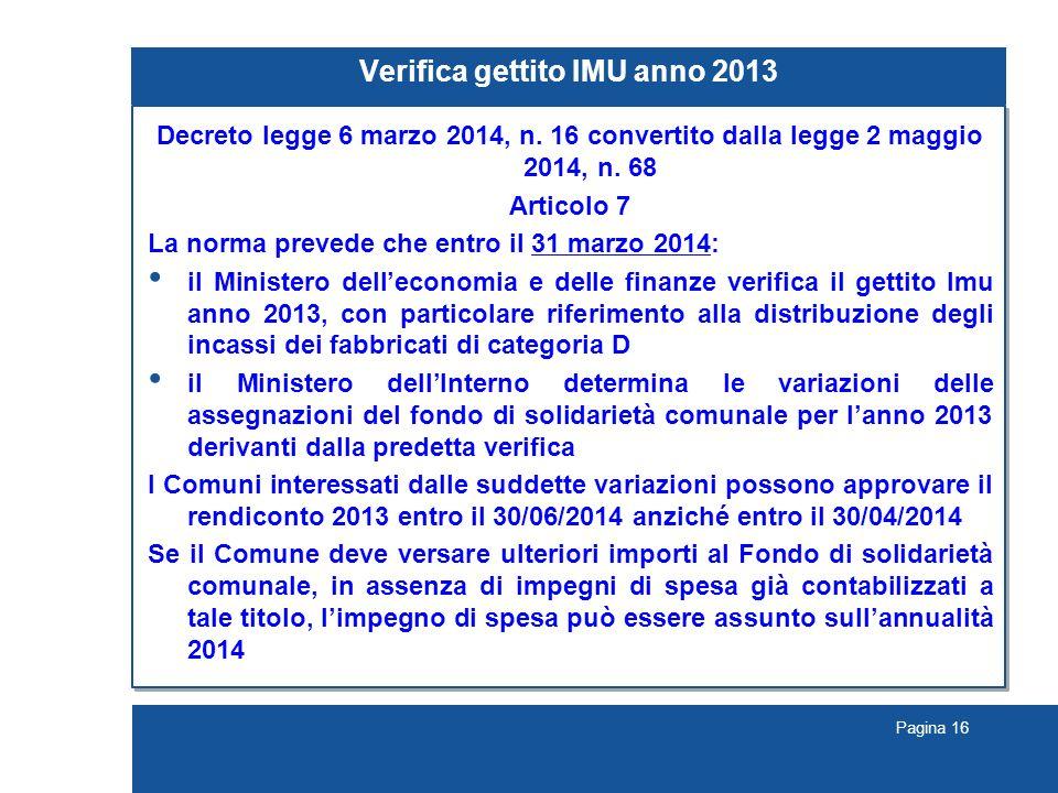 Pagina 16 Verifica gettito IMU anno 2013 Decreto legge 6 marzo 2014, n.