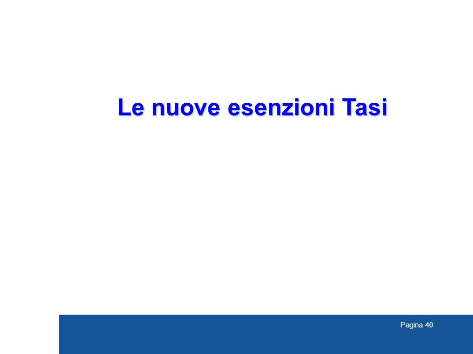 Pagina 40 Le nuove esenzioni Tasi