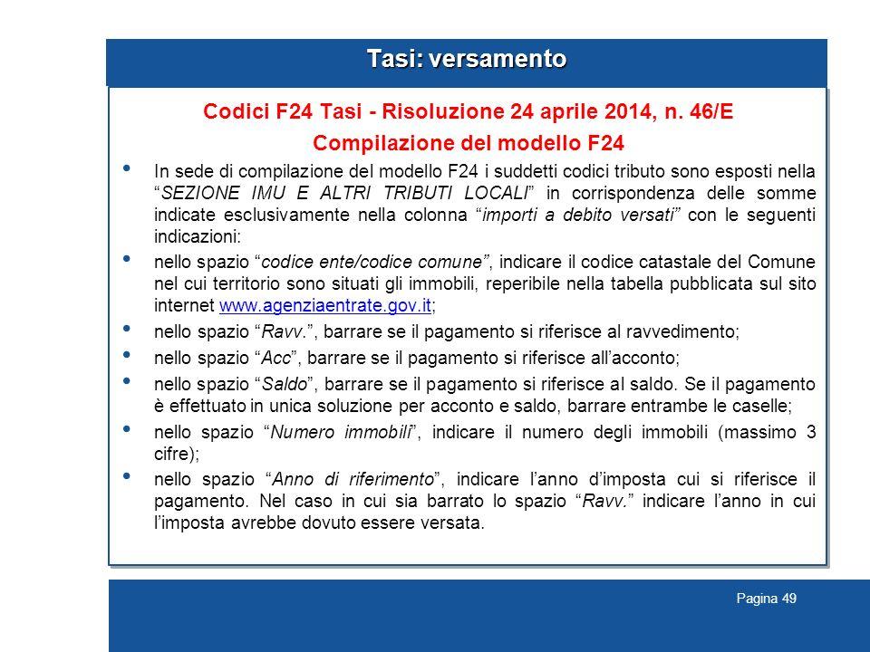 Pagina 49 Tasi: versamento Codici F24 Tasi - Risoluzione 24 aprile 2014, n.