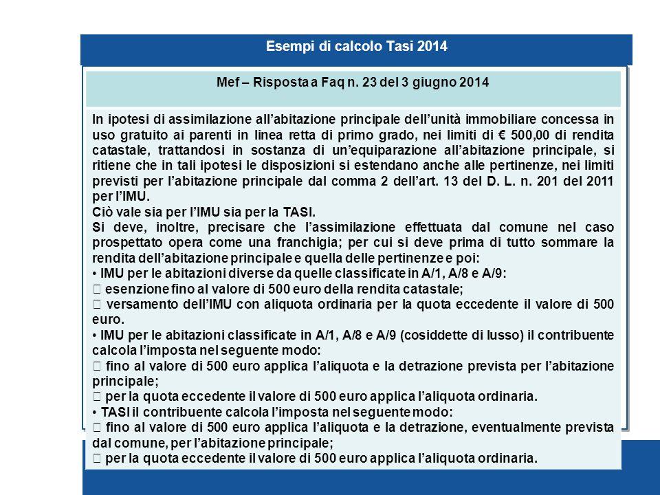 Pagina 79 Esempi di calcolo Tasi 2014 Mef – Risposta a Faq n.