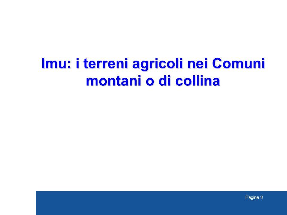 Pagina 8 Imu: i terreni agricoli nei Comuni montani o di collina