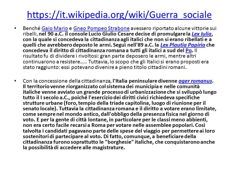 https://it.wikipedia.org/wiki/Guerra_sociale Benché Gaio Mario e Gneo Pompeo Strabone avessero riportato alcune vittorie sui ribelli, nel 90 a.C. il c