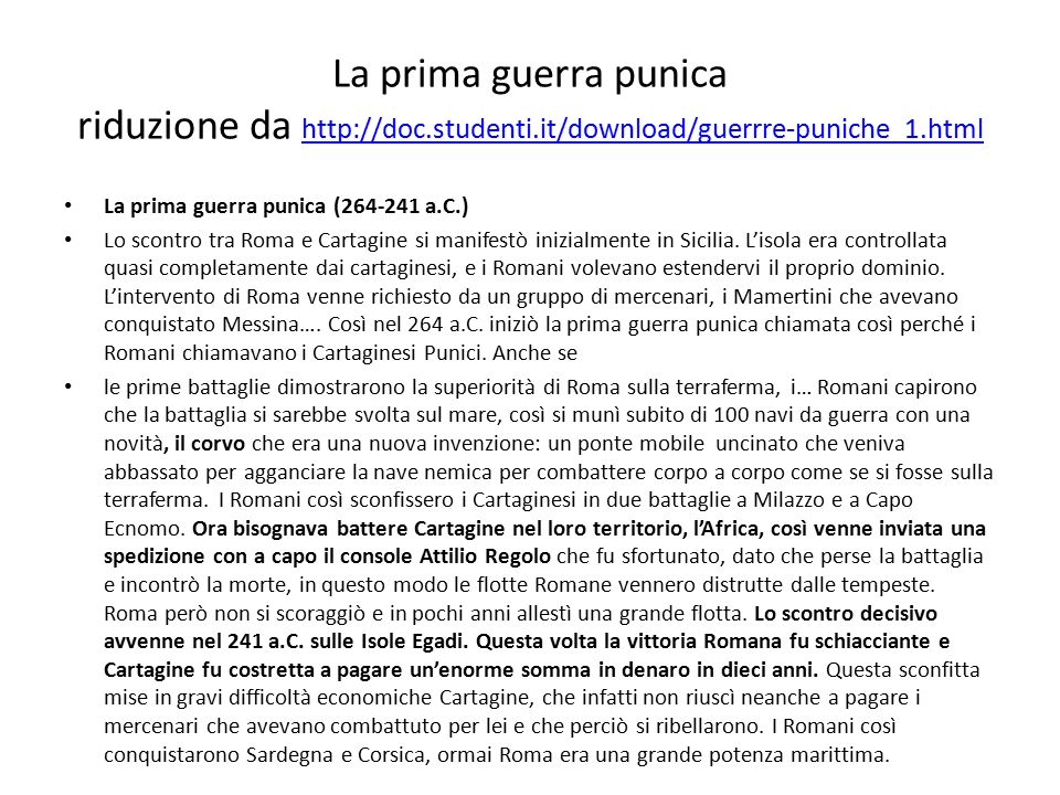 La prima guerra punica riduzione da http://doc.studenti.it/download/guerrre-puniche_1.html http://doc.studenti.it/download/guerrre-puniche_1.html La p