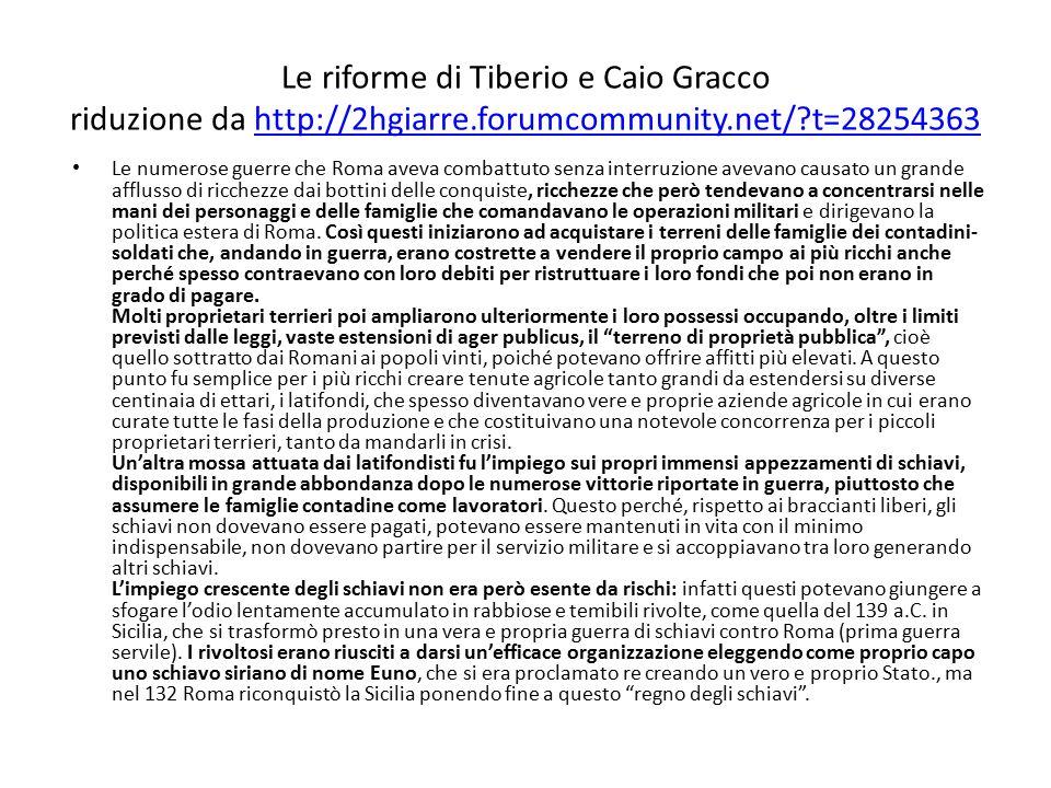 Le riforme di Tiberio e Caio Gracco riduzione da http://2hgiarre.forumcommunity.net/?t=28254363http://2hgiarre.forumcommunity.net/?t=28254363 Le numer