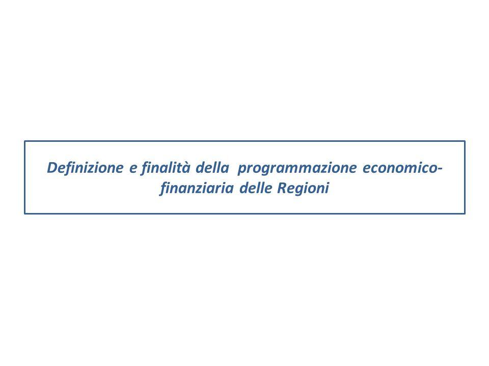Definizione e finalità della programmazione economico- finanziaria delle Regioni