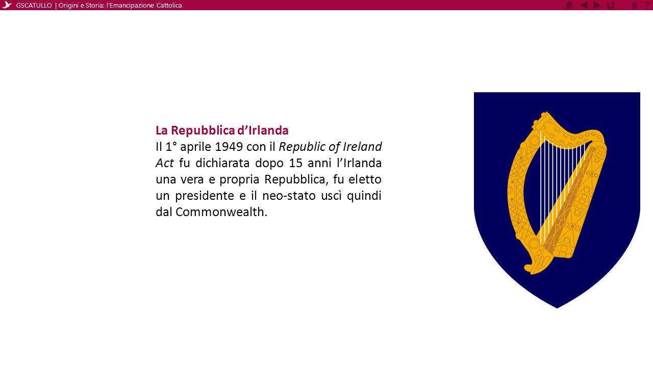 La Repubblica d'Irlanda Il 1° aprile 1949 con il Republic of Ireland Act fu dichiarata dopo 15 anni l'Irlanda una vera e propria Repubblica, fu eletto