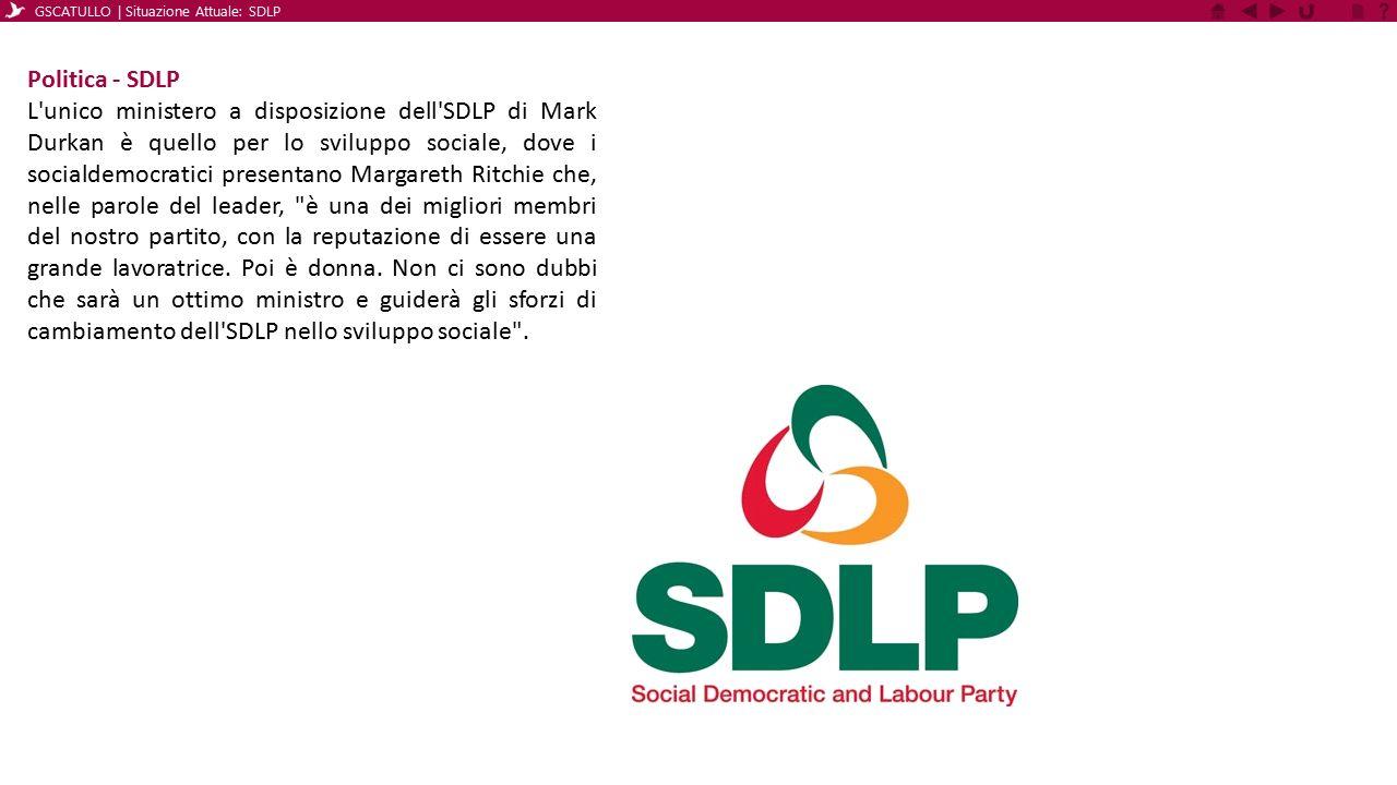 Politica - SDLP L'unico ministero a disposizione dell'SDLP di Mark Durkan è quello per lo sviluppo sociale, dove i socialdemocratici presentano Margar