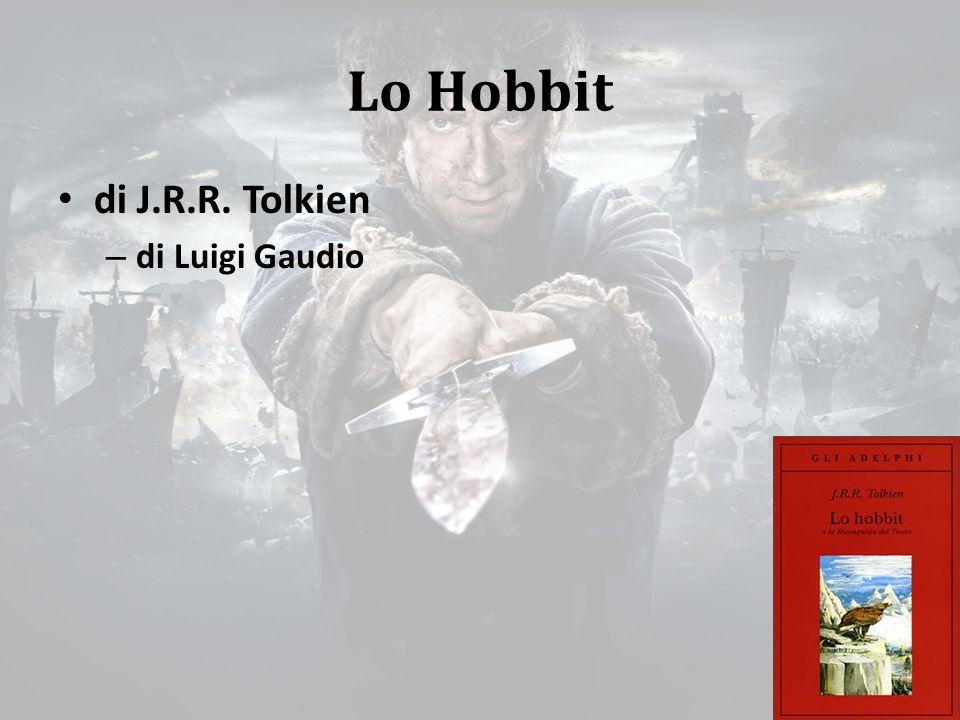 Bilbo nelle miniere Bilbo si perde, e fa fatica a uscire dalle gallerie delle miniere, quando gli capita di vedere qualcosa di luccicante e se ne appropria: è l'anello, quello stesso anello che poi Frodo, suo nipote, nella nuova grande avventura, dovrà portare con sé per poterlo distruggere definitivamente.