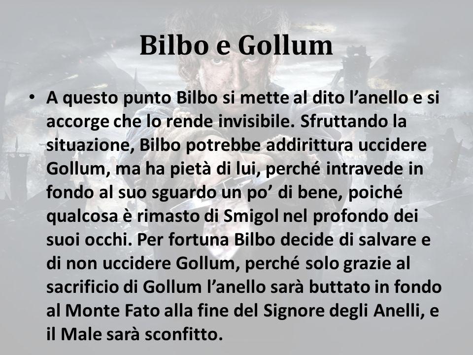 Bilbo e Gollum A questo punto Bilbo si mette al dito l'anello e si accorge che lo rende invisibile.