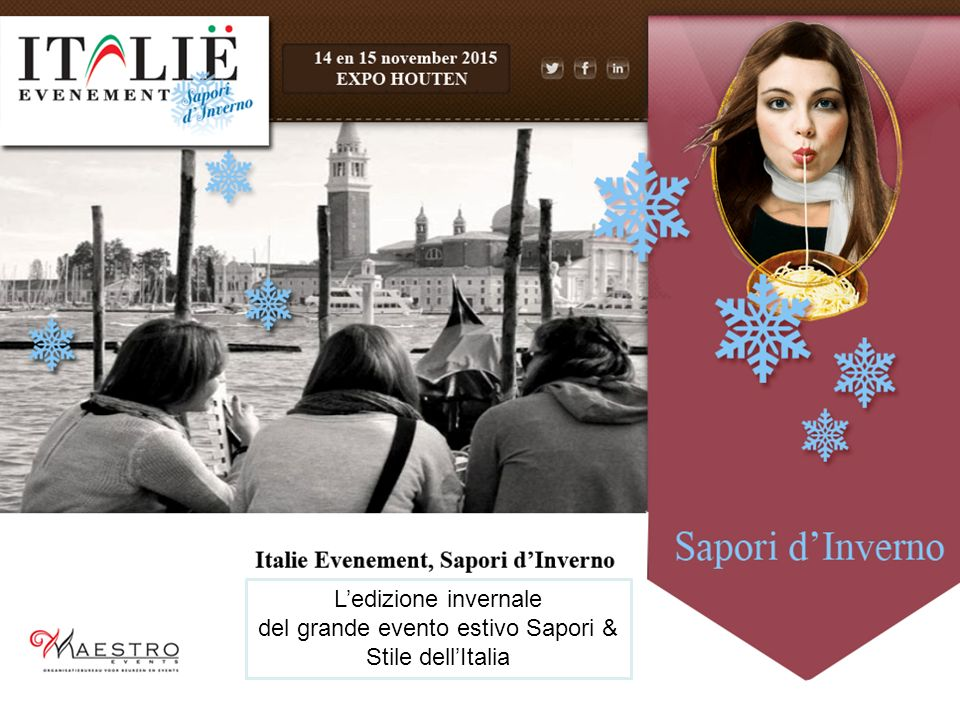 L'edizione invernale del grande evento estivo Sapori & Stile dell'Italia