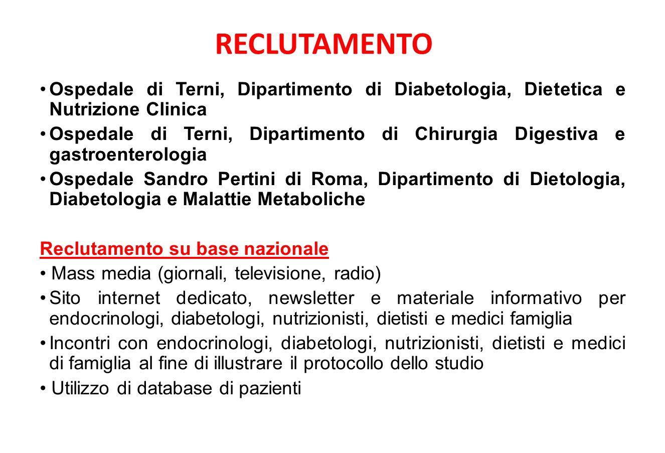 RECLUTAMENTO Ospedale di Terni, Dipartimento di Diabetologia, Dietetica e Nutrizione Clinica Ospedale di Terni, Dipartimento di Chirurgia Digestiva e