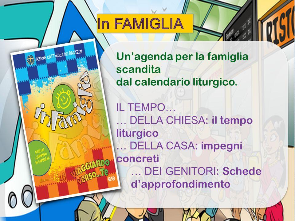 Un'agenda per la famiglia scandita dal calendario liturgico. IL TEMPO… … DELLA CHIESA : il tempo liturgico … DELLA CASA : impegni concreti … DEI GENIT