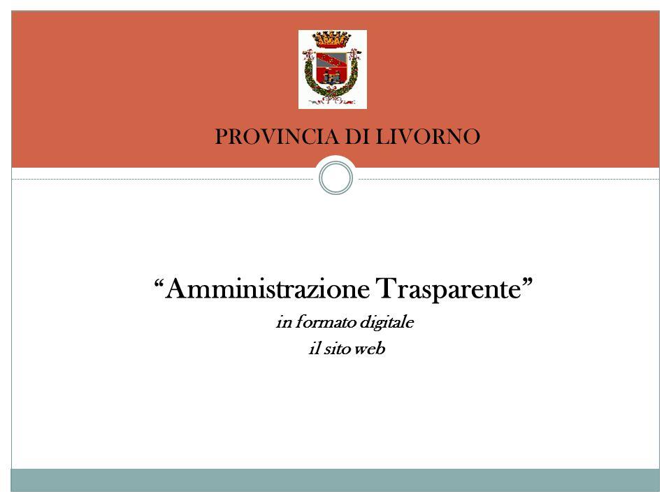 Amministrazione Trasparente in formato digitale il sito web PROVINCIA DI LIVORNO