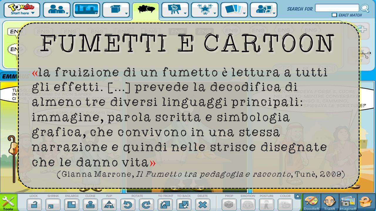 FUMETTI E CARTOON « la fruizione di un fumetto è lettura a tutti gli effetti.