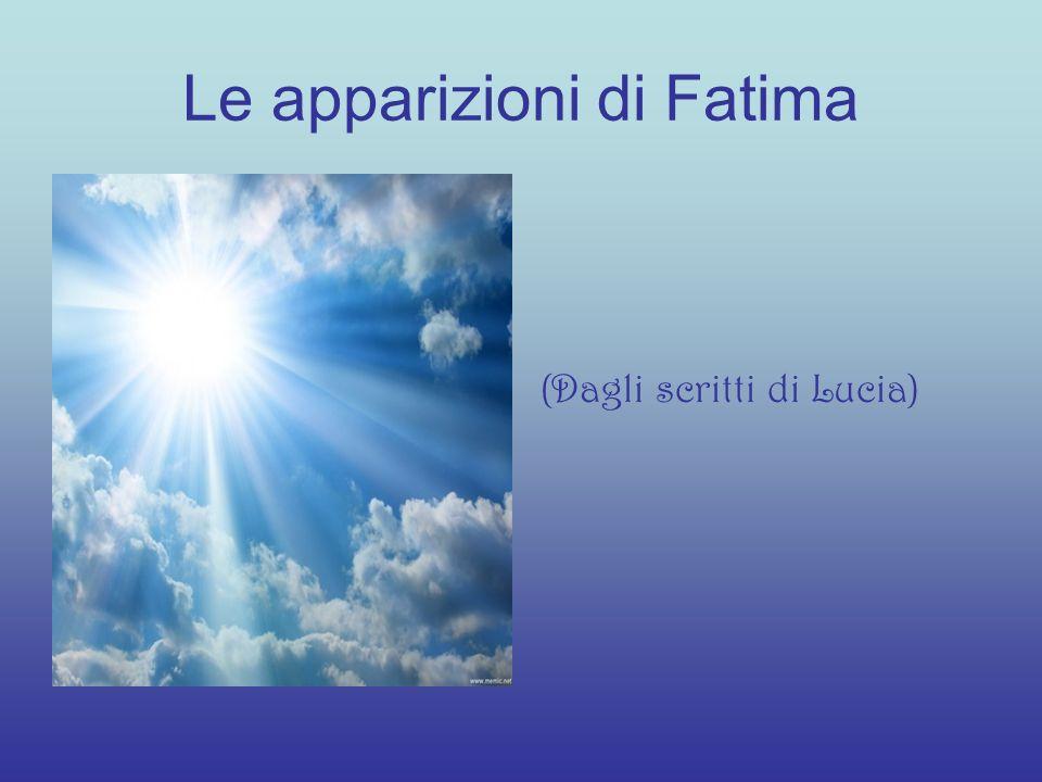 Le apparizioni di Fatima (Dagli scritti di Lucia)