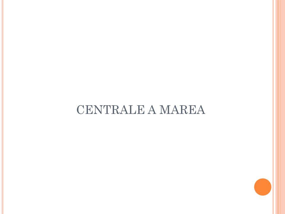 CENTRALE A MAREA