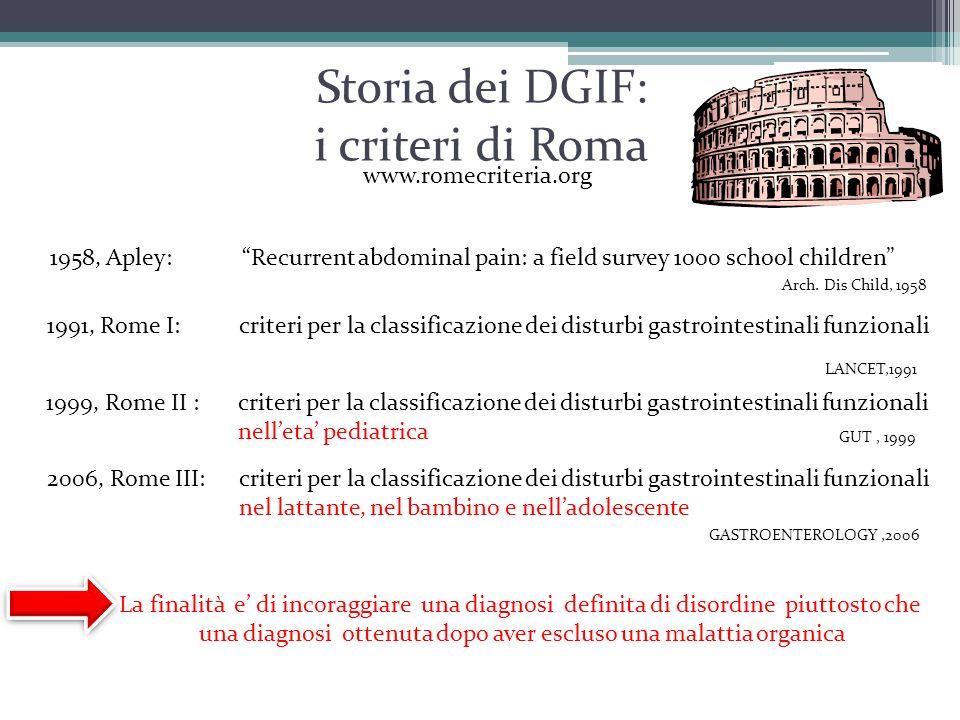 Storia dei DGIF: i criteri di Roma 1999, Rome II : criteri per la classificazione dei disturbi gastrointestinali funzionali nell'eta' pediatrica GUT,