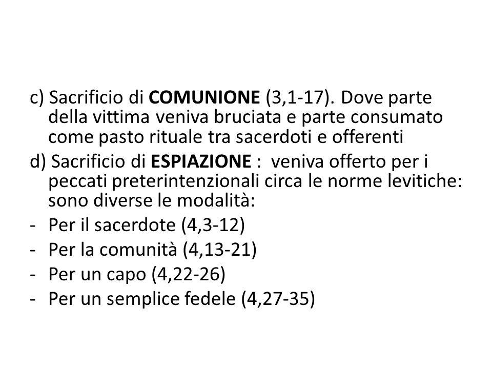 c) Sacrificio di COMUNIONE (3,1-17).