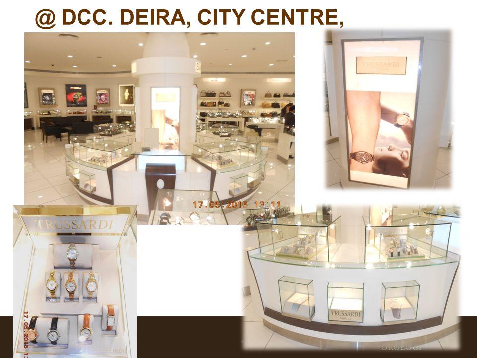 @ DCC. DEIRA, CITY CENTRE, DUBAI