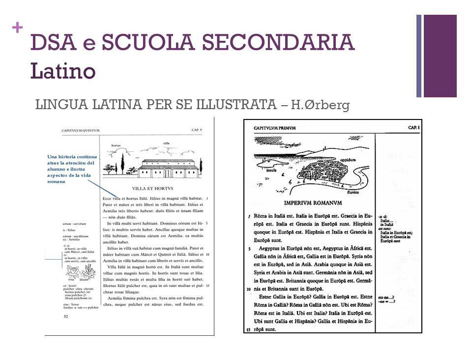 + DSA e SCUOLA SECONDARIA Latino LINGUA LATINA PER SE ILLUSTRATA – H.Ørberg