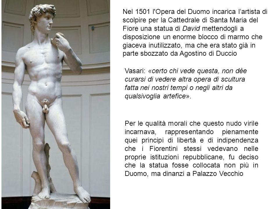 Nel 1501 l'Opera del Duomo incarica l'artista di scolpire per la Cattedrale di Santa Maria del Fiore una statua di David mettendogli a disposizione un
