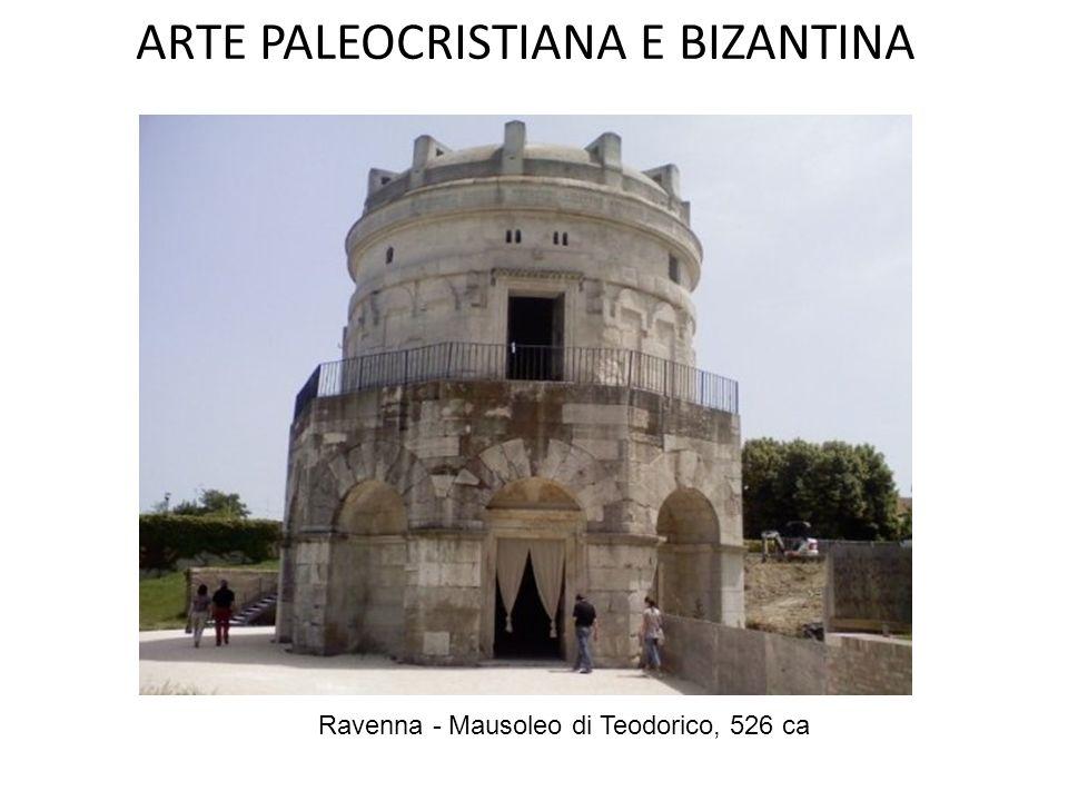 ARTE PALEOCRISTIANA E BIZANTINA Un mausoleo è un sepolcro di eccezionale monumentalità, generalmente costruito per conservare il corpo di un personagg