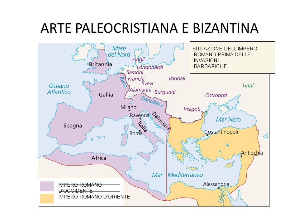 ARTE PALEOCRISTIANA E BIZANTINA Nel 395 (IVsec.) l'Impero romano si divide in due: L'Occidente L'Oriente Con capitale con capitale Ravenna Costantinop