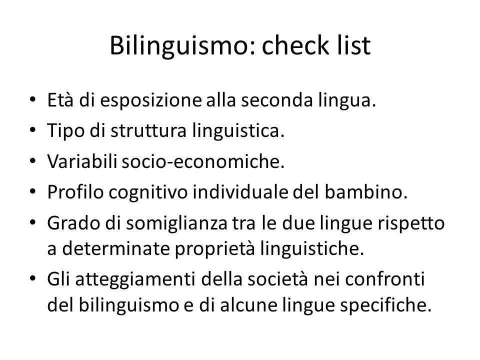 Età di esposizione alla seconda lingua. Tipo di struttura linguistica. Variabili socio-economiche. Profilo cognitivo individuale del bambino. Grado di