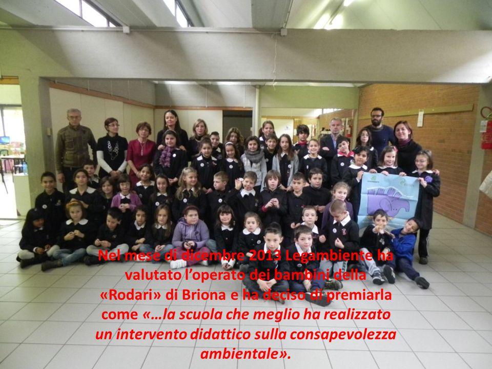 Nel mese di dicembre 2013 Legambiente ha valutato l'operato dei bambini della «Rodari» di Briona e ha deciso di premiarla come «…la scuola che meglio ha realizzato un intervento didattico sulla consapevolezza ambientale».