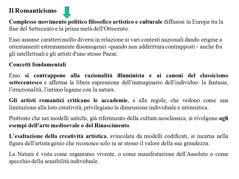 Il Romanticismo Complesso movimento politico filosofico artistico e culturale diffusosi in Europa tra la fine del Settecento e la prima metà dell'Otto