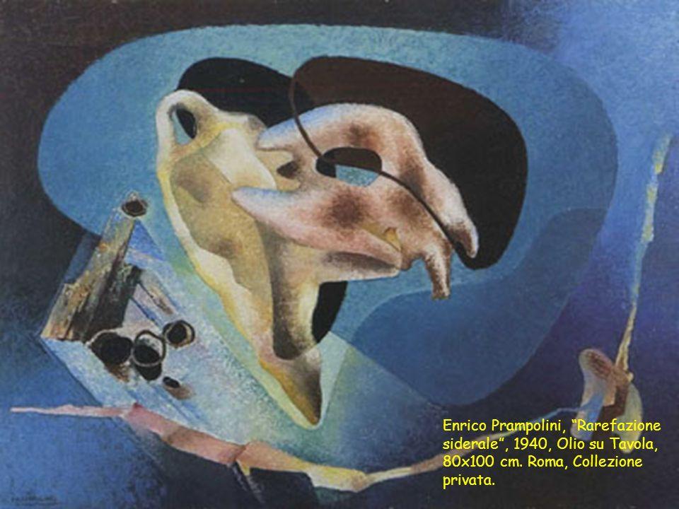 """Enrico Prampolini, """"Rarefazione siderale"""", 1940, Olio su Tavola, 80x100 cm. Roma, Collezione privata."""