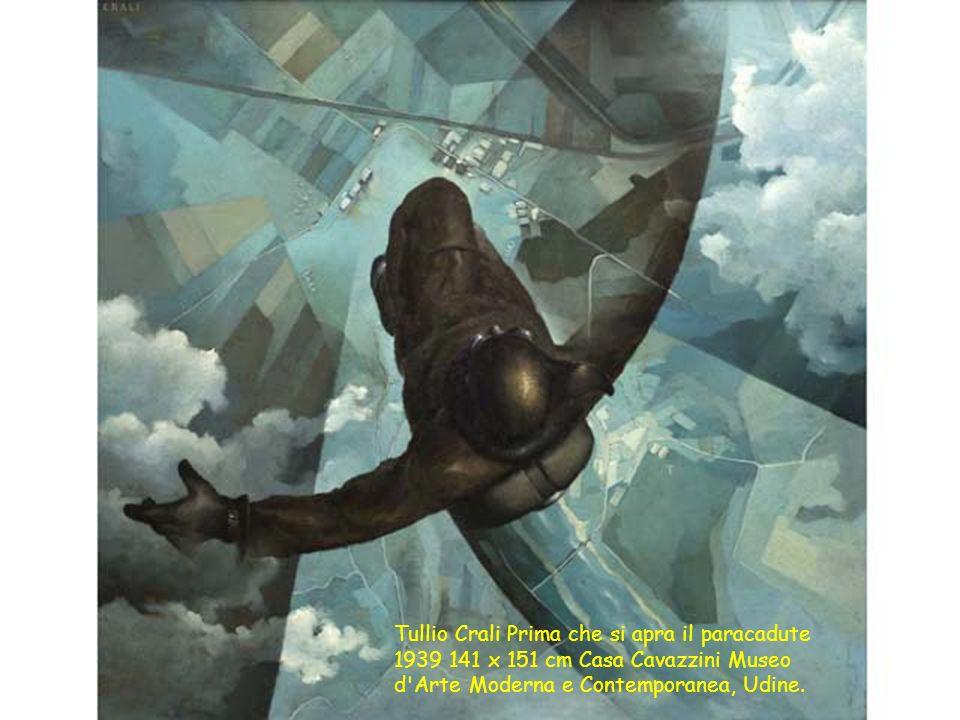 Tullio Crali Prima che si apra il paracadute 1939 141 x 151 cm Casa Cavazzini Museo d'Arte Moderna e Contemporanea, Udine.