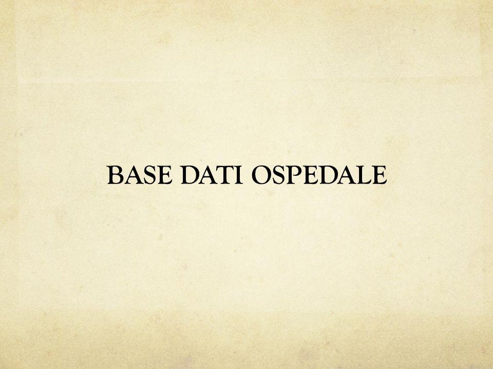 BASE DATI OSPEDALE